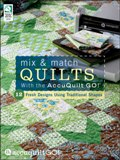 Accuquilt Book - Mix & Match Quilts with the Accuquilt Go!